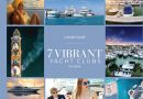 LUXURY GUIDE – 7 VIBRANT YACHT CLUBS IN ASIA
